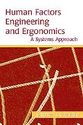 Human Factors Engineering And Ergonomics A Systems Approach