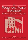 Work And Family Handbook Multi-disciplinary Perspectives, Methods, and Approaches