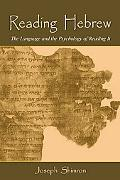 Reading Hebrew The Language and the Psychology of Reading It