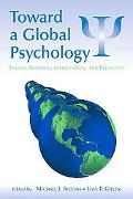 Toward a Global Psychology Theory, Research, Intervention, And Pedagogy
