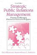 Strategic Public Relations Management Planning And Managing Effective Communication Programs