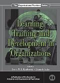 Learning, Training, and Development in Organizations (The Organizational Frontiers Series)