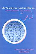 Men's Violence Against Women Theory, Research, and Activism