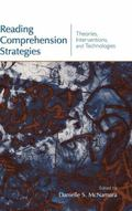 Reading Comprehension Strategies Theories, Interventions and Technologies