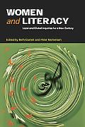 Women And Literacy Local And Global Inquiries for a New Century