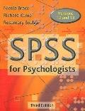 Spss for Psychologists A Guide to Data Analysis Using Spss for Windows (Versions 12 And 13)