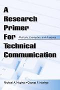 Research Primer for Technical Communication Methods, Exemplars, Analyses