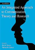 Integrated Approach To Communication Theory and Research