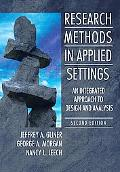 Research Methods in Applied Setttings: An Integrated Approach to Design and Analysis