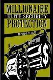 Millionaire Elite Security Protection