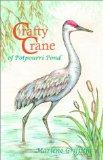 Crafty Crane of Potpourri Pond