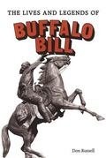 Lives and Legends of Buffalo Bill