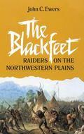 Blackfeet Raiders on the Northwestern Plains