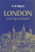London in the Age of Chaucer