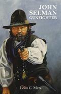 John Selman Gunfighter