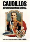 Caudillos Dictators in Spanish America