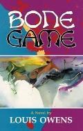 Bone Game A Novel