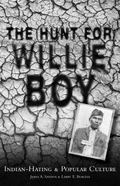 Hunt for Willie Boy: Indian-Hating and Popular Culture