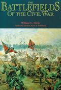 Battlefields of the Civil War The Bloody Conflict of North Against South Told Through the St...