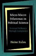 Micro-macro Dilemmas in Political Sci.