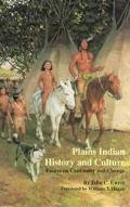 Plains Indian History and Culture Essays on Continuity and Change