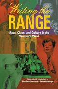 Writing the Range Race, Class, and Culture in the Women's West