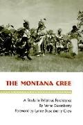 Montana Cree A Study in Religious Persistence
