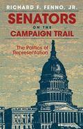 Senators on the Campaign Trail The Politics of Representation