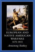 European-Native American Warfare, 1675-1815