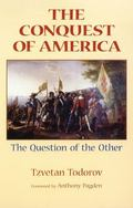 Conquest of America The Question of the Other