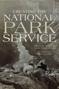 Creating the National Park Service The Missing Years