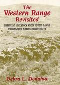 Western Range Revisited Removing Livestock from Public Lands to Conserve Native Biodiversity