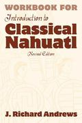 Workbook for Introduction to Classical Nahuatl