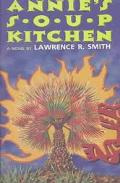 Annie's Soup Kitchen A Novel