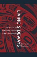 Living Sideways Tricksters in American Indian Oral Traditions