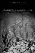 Idaho'S Bunker Hill