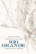 Conflict on the Rio Grande: Water and the Law, 1879-1939