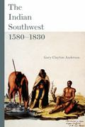 The Indian Southwest 1580-1830