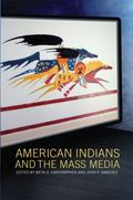 American Indians and the Mass Media