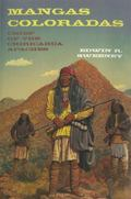 Mangas Coloradas: Chief of the Chiricahua Apaches (Civilization of the American Indian Series)