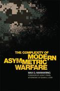 Complexity of Modern Asymmetric Warfare