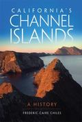 California's Channel Islands : A History