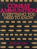 Combat Ammunition: Everything You Need to Know