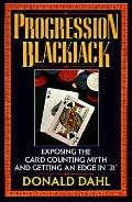 Progression Blackjack Exposing the Card Counting Myth