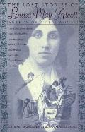 Lost Stories of Louisa May Alcott