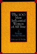 100 Most Influential Women of All Time