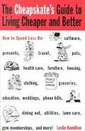 Cheapskate's Guide to Living Cheaper and Better