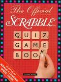 Official Scrabble Quiz Game Book Based on the World's Leading Word Game