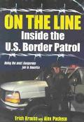 On the Line Inside the U.S. Border Patrol