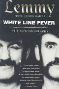 White Line Fever The Autobiography